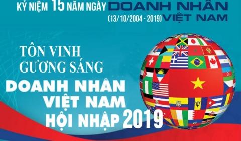 Tôn vinh gương sáng doanh nhân Việt Nam hội nhập năm 2019 nhân dịp 15 năm ngày Doanh nhân Việt Nam